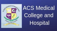 ACS Medical College and Hospital