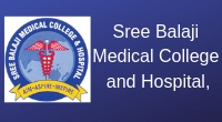 Sree Balaji Medical College and Hospital