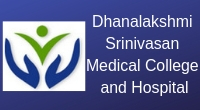 Dhanalakshmi Srinivasan Medical College and Hospital