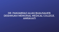 Dr. Panjabrao Alias Bhausaheb Deshmukh Memorial Medical College, Amravati