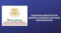 Vedantaa Institute of Medical Sciences, Palghar, Maharashtra