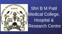 Shri B M Patil Medical College, Hospital and Research Centre