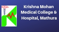 Krishna Mohan Medical College & Hospital, Mathura